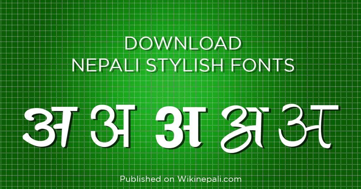 Nepali Stylish Fonts Free Download